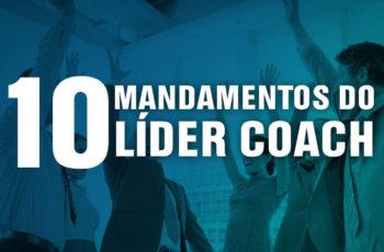 Os 10 mandamentos do Líder Coach